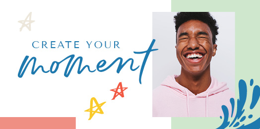 Create Your Moment